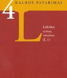 Permainos Lietuvių kalboje: vartotinais tapo balius, anūkas, bordiūras, klynas, skeletas, šnicelis